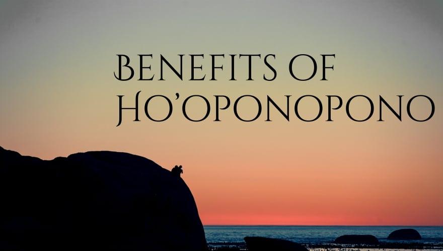 Benefits of Ho'oponopono